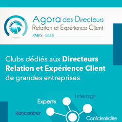 Agora des Directeurs Expérience et Relation Client