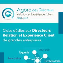 Agora des Directeurs Expérience et Relation Client